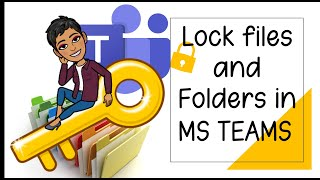 How to lock Files and Folders in MS Teams.