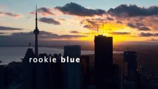 Rookie Blue -Promo Mashup Saison 4