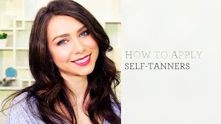 How to Apply Self-Tanners