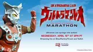 Ultraman Leo The Complete Series Marathon