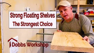 Strong Floating Shelves - The Strongest Option