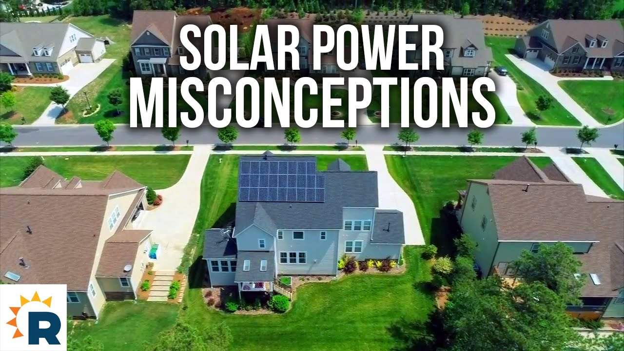 Misconceptions about solar...