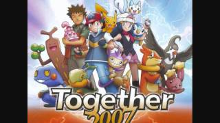 Pokémon Movie10 Song - Together 2007