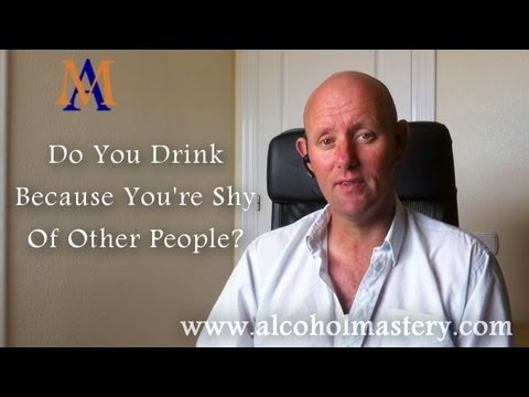 Do You Drink Because You're Shy of Other People?