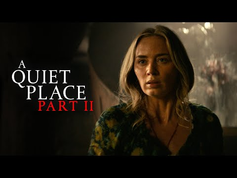 A Quiet Place Part II (Final Trailer)