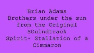 Bryan Adams- Brothers under the sun