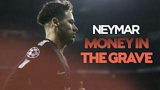 Neymar Jr • Money In The Grave   Drake Ft. Rick Ross • Skills & Goals (HD)