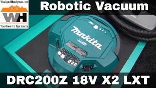 DRC200Z 18V X2 LXT LithiumIon Brushless Cordless Robotic Vacuum #MakitaTools | Weekend Handyman