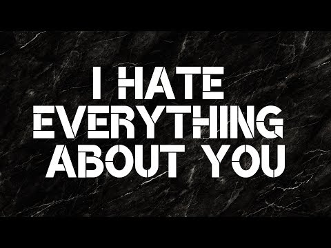 I Hate Everything About You - Three Days Grace (Lyrics)
