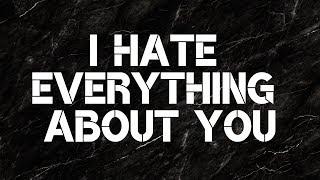 Three Days Grace   I Hate Everything About You (Lyrics)
