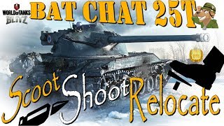 Bat Chatillon 25t | Scoot Shoot Relocate | WoT Blitz