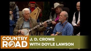 J. D. Crowe and Doyle Lawson on Country