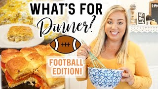 WHAT'S FOR DINNER | FOOTBALL FOOD EDITION | JESSICA O'DONOHUE
