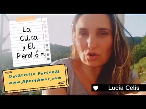 Cómo gestionar La Culpa y El Perdón según Desarrollo Personal AportAmor Lucia Celis