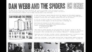 Dan webb and the spiders - You Gotta Way