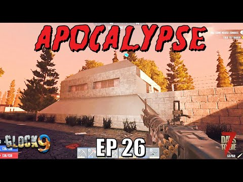 7 Days To Die - Apocalypse EP26 (Alpha 18)