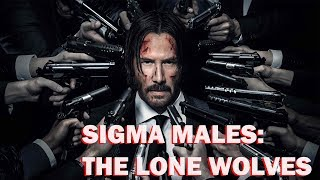 Sigma Males: 7 Major Traits Of The Lone Wolves