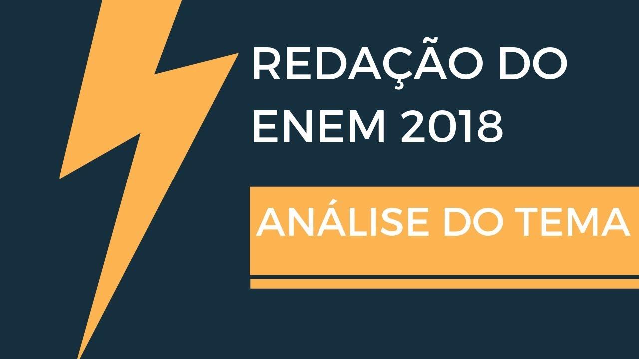 Redação do Enem 2018: Análise do Tema