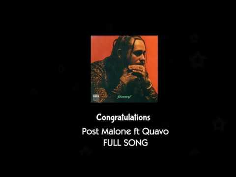 Post Malone ft Quavo - Congratulations