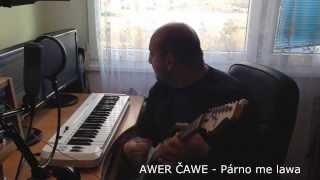 Awer Čawe - Párno me lawa