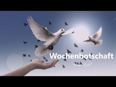 Wochenbotschaft  11.03. - 17.03.2019 (видео)