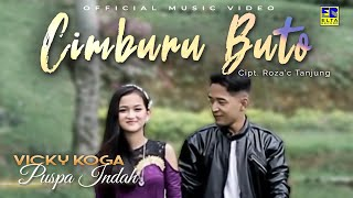 Download lagu Vicky Koga Feat Puspa Indah Cimburu Buto Mp3
