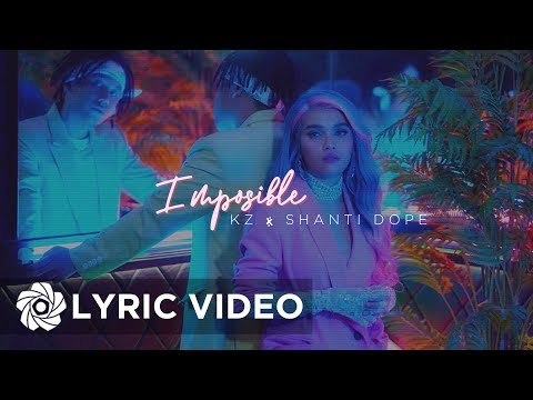 Imposible - KZ x Shanti Dope (Lyrics)