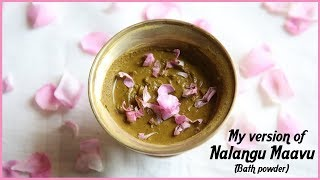 HowTo Make NALANGU MAAVU At Home | For Glowing And Clear Skin | #100dayswithsowbii  DAY 1