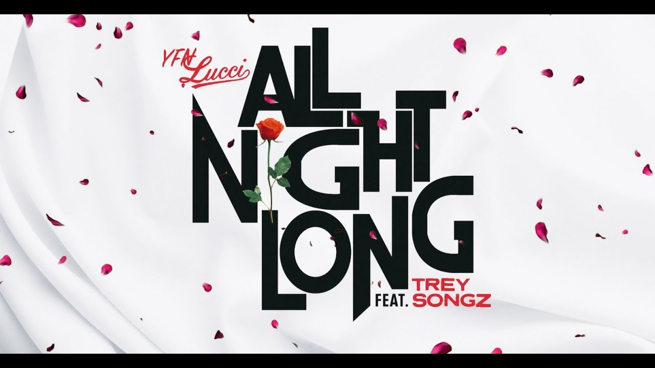 YFN Lucci - All Night Long Ft. Trey Songz (Official Audio)