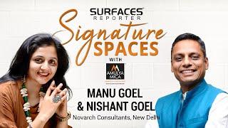 Manu Goel and Nishant Goel, Novarch Consultants, New Delhi | SR SIGNATURE SPACES with Amulya Mica