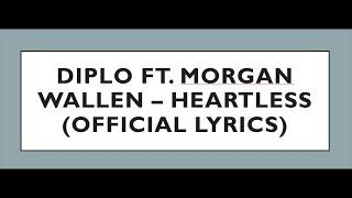 Diplo Ft. Morgan Wallen   Heartless (OFFICIAL LYRICS)
