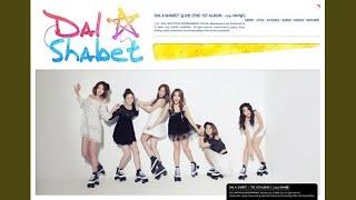 Dal Shabet - Follow Me (다가와 봐) (feat. Nassun)