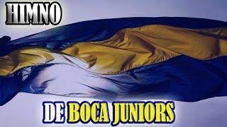 Himno Del Club Atlético Boca Juniors