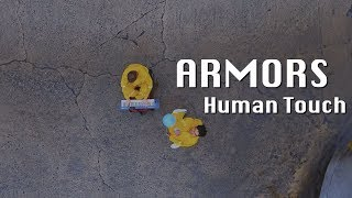 Armors - Human Touch (Official Music Video)