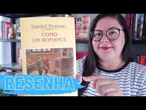 Como um romance, de Daniel Pennac. Sobre formação de leitor.