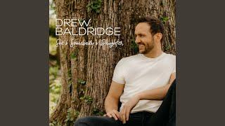 Drew Baldridge She's Somebody's Daughter