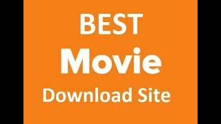 How to download movie || Best movie download site 2018