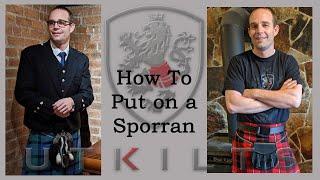 UT Kilts How To Put On A Sporran
