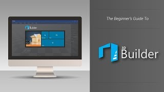 Microsoft 3D Builder Overview