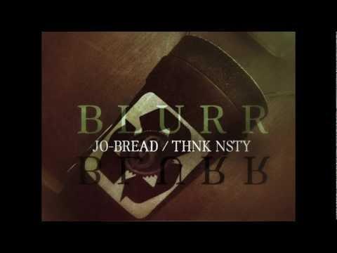 Jo-Bread - BLURR (Feat. Thnk Nsty)