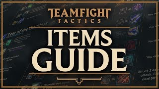 ITEMS GUIDE | Teamfight Tactics