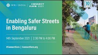 Enabling Safer Streets in Bengaluru