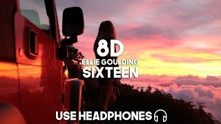 Ellie Goulding   Sixteen (8D Audio)