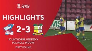 Moors Survive Late Comeback! | Scunthorpe United 2-3 Solihull Moors | Emirates FA Cup 2020-21