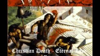 Christian Death - Eternal Love(Live)