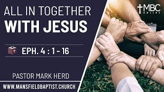 All in together with Jesus