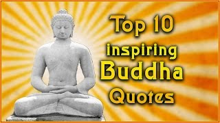 Top 10 Buddha Quotes | Inspirational Quotes
