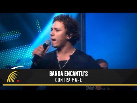 Contra a Maré - Banda Encantu's