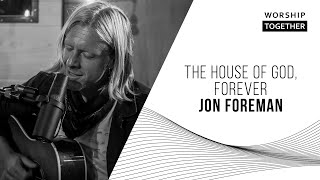 The House Of God, Forever