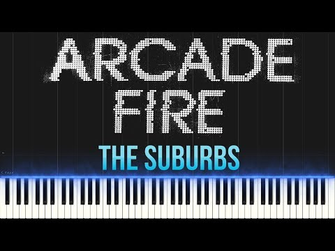 Arcade Fire - The Suburbs (Piano Tutorial Synthesia) Mp3